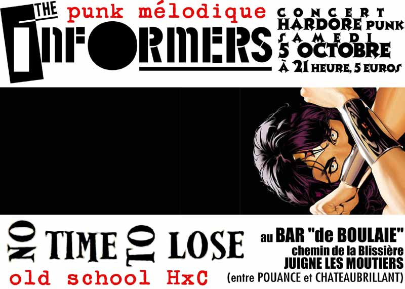 2002, 5 octobre - Bar de Boulaie (Juigne-les-Moutiers) - The Informers, No Time To Lose