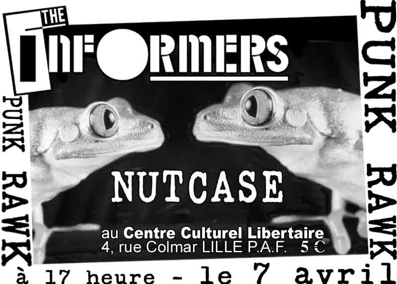 2002, 7 avril - CCL (Lille) - The Informers, Nutcase
