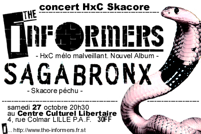 2001, 27 octobre - CCL (Lille) - The Informers, Sagabronx